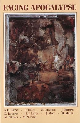 Facing Apocalypse - Bosnak, Robert (Editor)