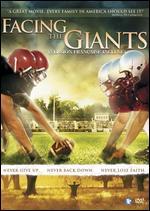 Facing the Giants - Alex Kendrick; Stephen Kendrick