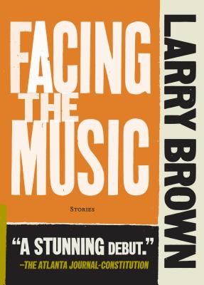 Facing the Music - Brown, Larry