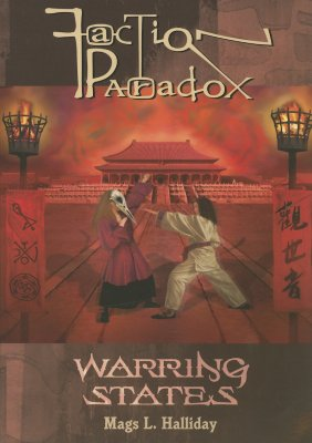 Faction Paradox: Warring States - Halliday, Mags L
