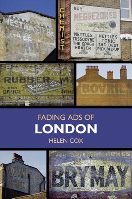 Fading Ads of London - Cox, Helen
