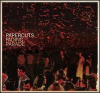 Fading Parade - Papercuts