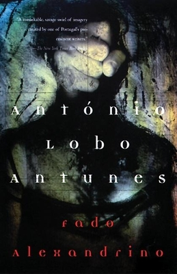 Fado Alexandrino - Antunes, Antonio Lobo, and Rabassa, Gregory (Translated by)