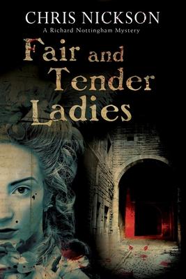 Fair and Tender Ladies - Nickson, Chris