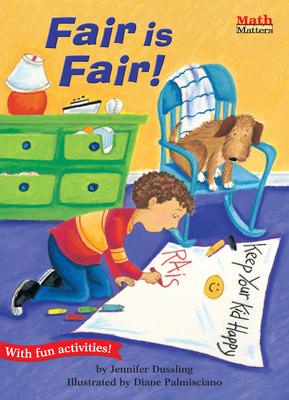 Fair Is Fair! - Dussling, Jennifer A
