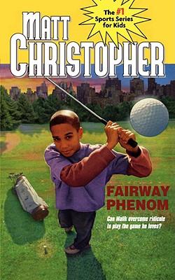 Fairway Phenom - Christopher, Matt