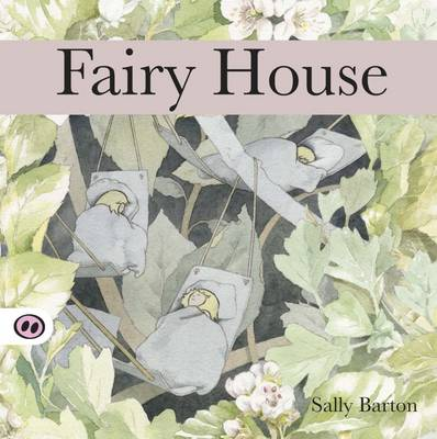 Fairy House - Barton, Sally