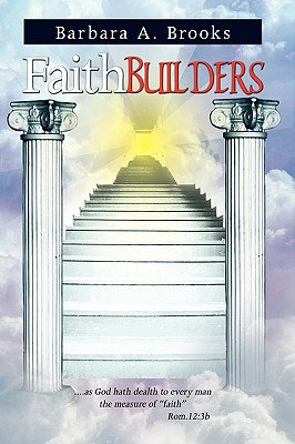 Faith Builders - Brooks, Barbara A