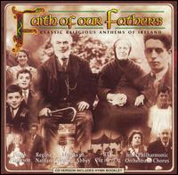 Faith of Our Fathers - Various Artists
