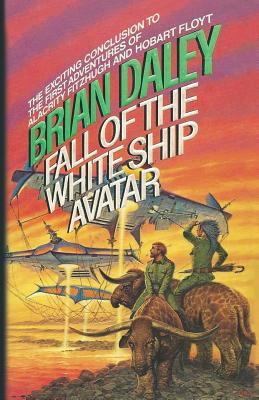 Fall of the White Ship Avatar - Daley, Brian