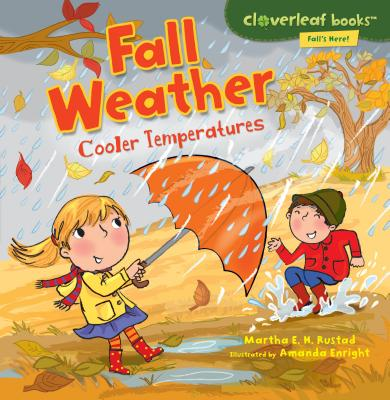 Fall Weather: Cooler Temperatures - Rustad, Martha E H
