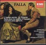 Falla: L'Amour sorcier; Le Tricorne; Nuits dans les jardins d'Espagne; Etc.
