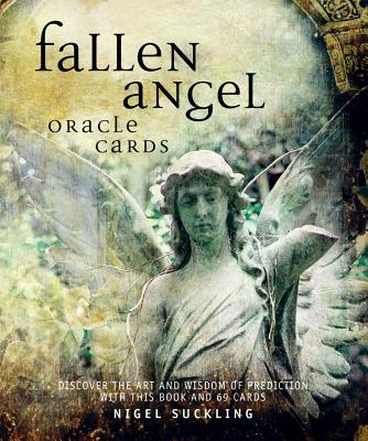 Fallen Angel Oracle Cards: Discover the Art and Wisdom of Prediction with This Book and 72 Cards - Suckling, Nigel