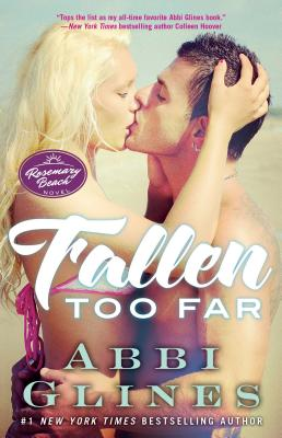 Fallen Too Far - Glines, Abbi