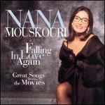 Falling in Love Again: Great Songs from the Movies - Nana Mouskouri