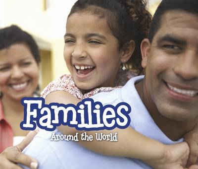 Families Around the World - Lewis, Clare