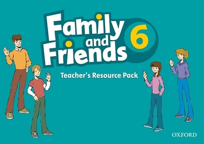Family and Friends: 6: Teacher's Resource Pack -