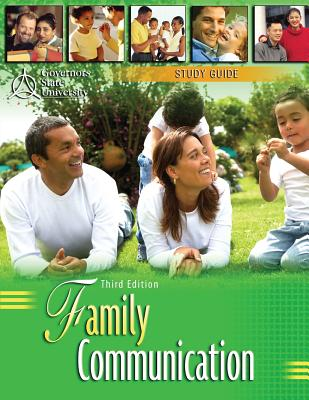 Family Communication: Study Guide - St Grovernors State University