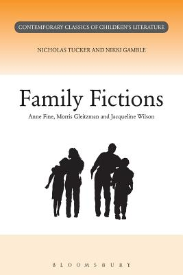 Family Fictions - Gamble, Nikki, Ms., and Tucker, Nick