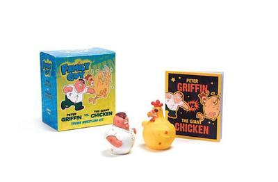 Family Guy: Peter Griffin vs. the Giant Chicken Thumb Wrestling Kit - Running Press (Editor)