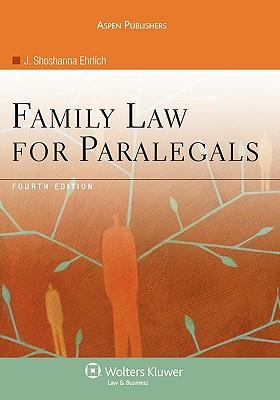 Family Law for Paralegals, Fourth Edition - Ehrlich, J Shoshanna