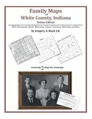 Family Maps of White County, Indiana - Boyd J D, Gregory a