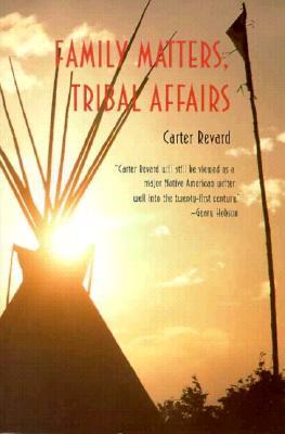 Family Matters, Tribal Affairs - Revard, Carter