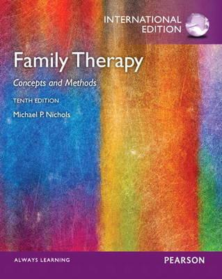 Family Therapy: Concepts and Methods: International Edition - Nichols, Michael P., and Schwartz, Richard C