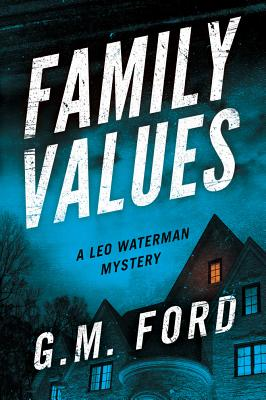 Family Values - Ford, G M