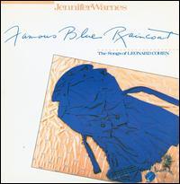 Famous Blue Raincoat: The Songs of Leonard Cohen - Jennifer Warnes
