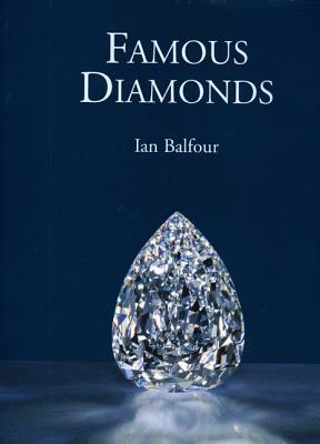 Famous Diamonds - Balfour, Ian