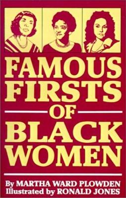 Famous Firsts of Black Women - Plowden, Martha