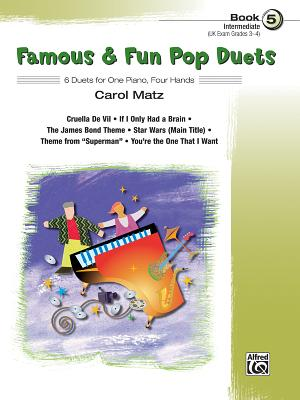 Famous & Fun Pop Duets, Bk 5: 6 Duets for One Piano, Four Hands - Matz, Carol