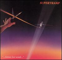 Famous Last Words - Supertramp