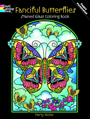Fanciful Butterflies Stained Glass Coloring Book - Noble
