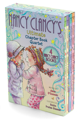 Fancy Nancy: Nancy Clancy's Ultimate Chapter Book Quartet: Books 1 through 4 - O'Connor, Jane