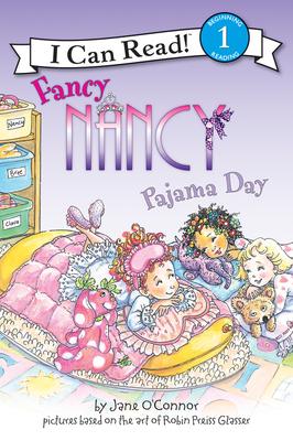 Fancy Nancy: Pajama Day - O'Connor, Jane