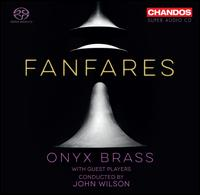 Fanfares - Matthew Dickinson (percussion); Onyx Brass (brass ensemble); Tom Edwards (percussion); John Wilson (conductor)