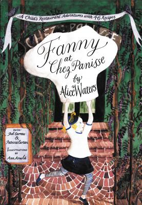 Fanny at Chez Panisse - Waters, Alice L