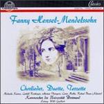 Fanny Hensel-Mendelssohn: Chorlieder, Duette, Terzette