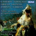 Fantasie operistiche per fagotto e pianoforte