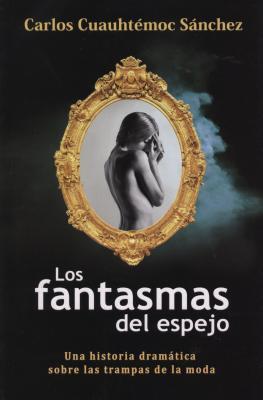 Fantasma del Espejo-Anorexia y Bulimia - Sanchez, Carlos