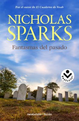 Fantasmas del Pasado - Sparks, Nicholas