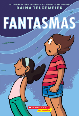 Fantasmas (Ghosts) - Telgemeier, Raina (Illustrator)