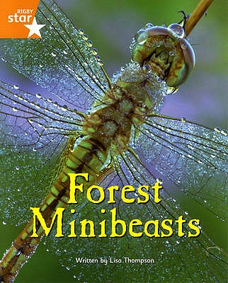 Fantastic Forest: Forest Minibeasts Orange Level Non-Fiction (Pack of 6) - Thompson, Lisa, and Baker, Catherine