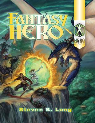 Fantasy Hero 6th Edition - Long, Steven S