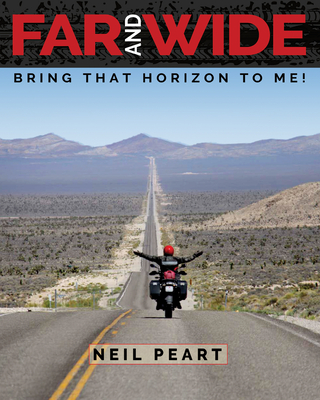 Far and Wide: Bring That Horizon to Me! - Peart, Neil