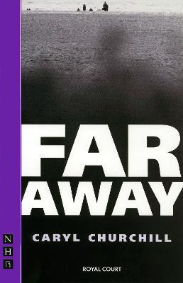 Far Away - Churchill, Caryl