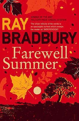 Farewell Summer - Bradbury, Ray