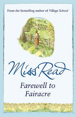 Farewell to Fairacre - Miss Read